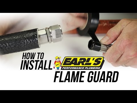 How To Install Earl's Flame Guard Insulation