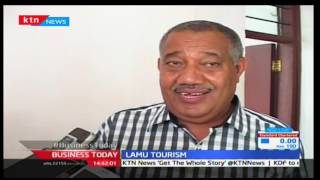 Business Today 17th March 2016 - Lamu tourism improves as government bolster effort