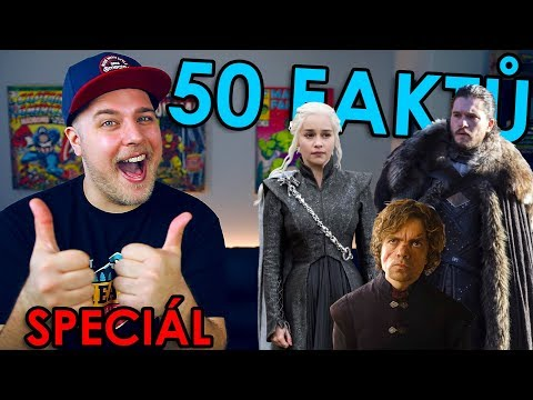 50 FAKTŮ SPECIÁL - Game of Thrones