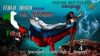mCITY - FUSION MIX SERIES 16 - ITALO DISCO FROM THE RUSSIANS