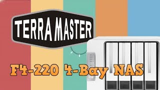TerraMaster F4-220 4-Bay Intel NAS -  Hardware Overview and Unboxing