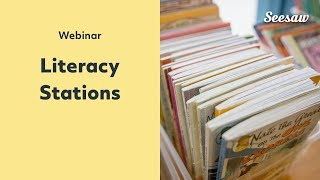 Literacy Stations With Seesaw - PD In Your PJs