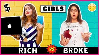 Girls - RICH vs NORMAL   Anisha Dixit