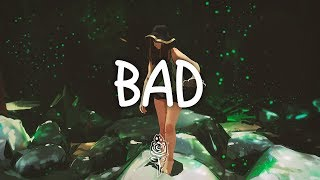 James Bay   Bad (Lyrics)