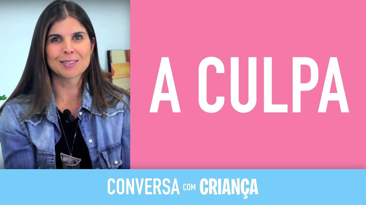 A Culpa | Conversa com Criança | Psicóloga Infantil Daniella Freixo de Faria