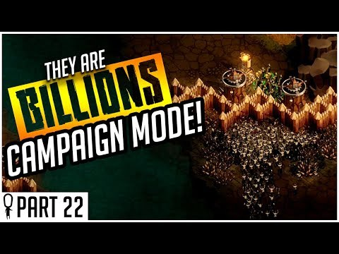 From 4 Angles - Part 22 - They Are Billions CAMPAIGN MODE Lets Play Gameplay
