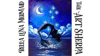 How To Paint A Mermaid Leaping Out Of The Water At Night Live Streaming | TheArtSherpa