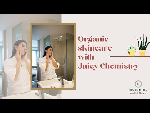 Organic skincare day routine with Juicy Chemistry