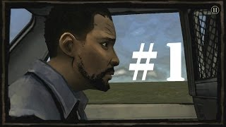 The Walking Dead: Season One Android GamePlay Part 1 Walkthrough