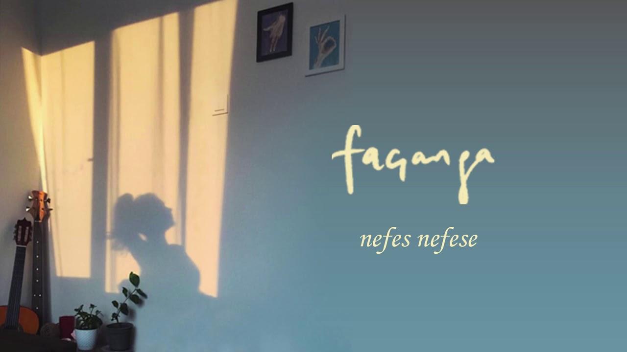 Façanga – Nefes Nefese Şarkı Sözleri