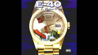 E-40 - Sprinkle Me feat. Suga-T - In A Major Way