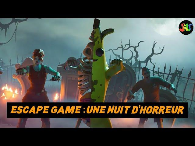 ESCAPE GAME - UNE NUIT D'HORREUR