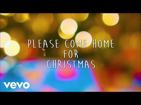 Please Come Home for Christmas (Lyric Video)