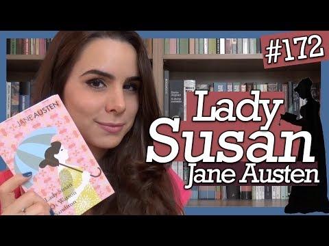 LADY SUSAN, a maior vilã de Jane Austen! (#172)