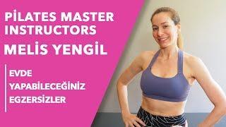 Evde Yapabileceğiniz Egzersizler | Pilates Master Instructors Melis Yengil