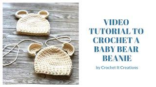 Baby Bear Beanie Crochet Pattern Tutorial