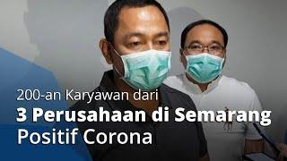 200-an Karyawan dari 3 Perusahaan di Semarang Positif Corona, Jadi Klaster Baru Covid-19