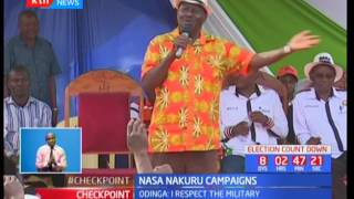 NASA Nakuru Campaigns : Raila Odinga says he respects the Military