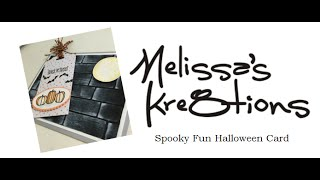 Spooky Fun Halloween Card - Stampin' Up! - Melissa's Kre8tions