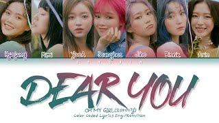 "OH MY GIRL 오마이걸 - ""Dear You"" Lyrics (가사) (Color Coded Lyrics Eng/Rom/Han)"