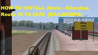 How to download route Akola - Khandwa Route by Parikshit Jagtap  IN RAILWORK
