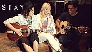 Stay - Mackenzie Johnson & Natasha Bedingfield (Zedd ft. Alessia Cara Cover)