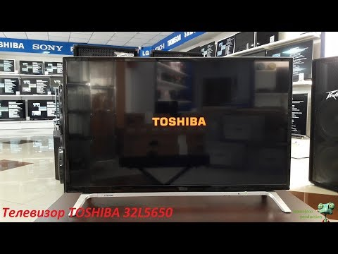 Обзор телевизора TOSHIBA 32L5650 (SMART TV)