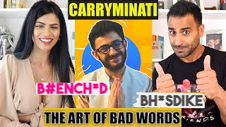 THE ART OF BAD WORDS REACTION !!! CarryMinati