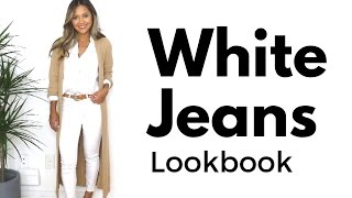 White Jeans Lookbook | How to Style White Jeans | 5 Ways to Wear White Jeans