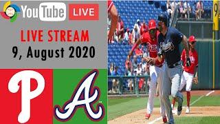 Philadelphia Phillies Vs Atlanta Braves   LIVE STREAM   MLB 2020   9, August 2020