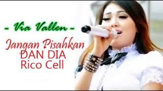 Via Vallen - Jangan Pisahkan Aku Dan Dia - Rico Cell