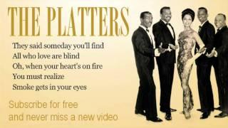 The Platters   Smoke Get In Your Eyes   Lyrics