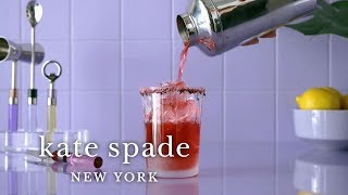 How To Make Three Essential Cocktails | Make Yourself A Home | Kate Spade New York