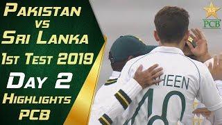 Pakistan vs Sri Lanka 2019 | Full Highlights Day 2 | 1st Test Match | PCB