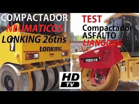 P17 - [2 de 3] - Test Compactadores Asfalto Neumáticos Lonking + Liangong Doble Rodillo