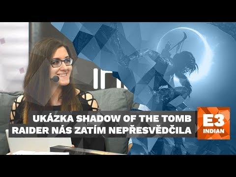 Ukázka Shadow of the Tomb Raider nás zatím nepřesvědčila - E3 2018 Highlight