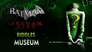 Batman: Arkham City - Riddles - Museum