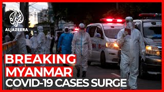 Myanmar coronavirus: Thailand concerned over rising cases