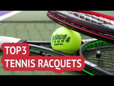 TOP 3: Tennis Racquets 2018