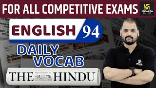 Daily The Hindu Vocab #94   16 November 2019   For All Competitive Exams   By Ravi Sir