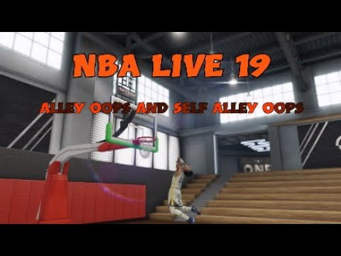 Quick Tutorials:NBA LIVE 19:[Alley Oops and Self Alley Oops]