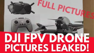 DJI FPV Drone - Pictures Leaked! Geeksvana Live!