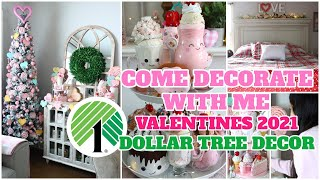 COME DECORATE WITH ME VALENTINES DAY 2021 DOLLAR TREE DIY DECOR