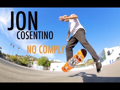 CRAZY NO COMPLY TRICKS #30 - JON COSENTINO