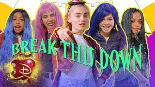 Break This Down Ft Disney Channel Stars | Descendants 3