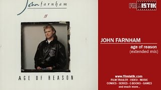 John Farnham - Age Of Reason (Extended Mix)