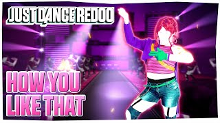 How You Like That by BLACKPINK | Just Dance 2021 | Fanmade by Redoo