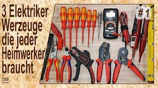 3 Elektriker Werkzeuge die jeder Heimwerker braucht | #1