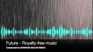 FUTURE - Royalty-free Music - Composed by STEFANO SACCHI