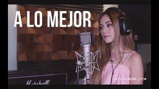 A lo mejor - Banda MS (Carolina Ross cover) En Vivo Sesión Estudio